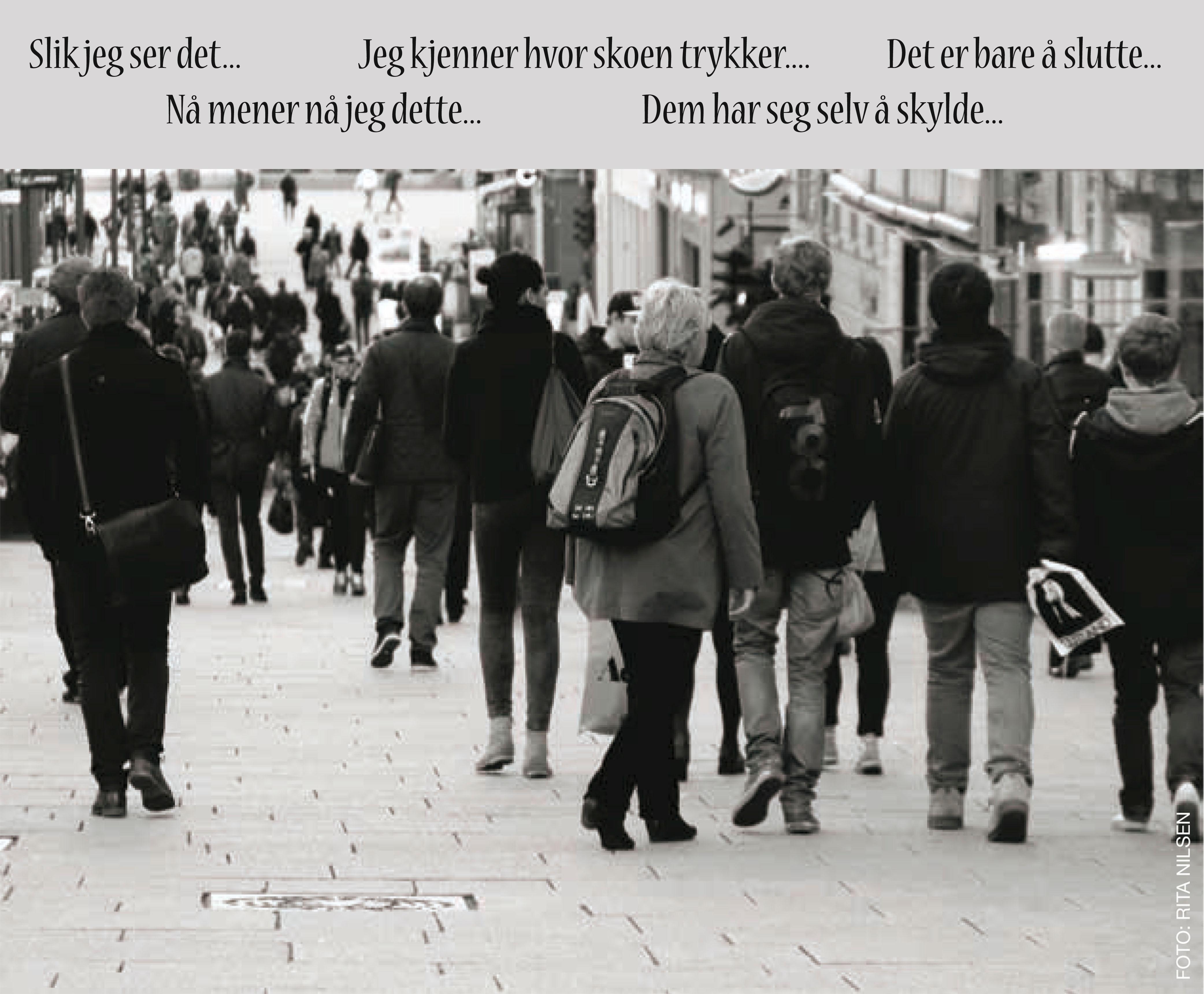Mange mennesker, mange meninger Foto: Rita Nilsen